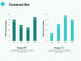 Clustered Bar Planning Ppt Powerpoint Presentation Professional Designs Download