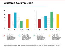 Clustered Column Chart Ppt Model Infographics