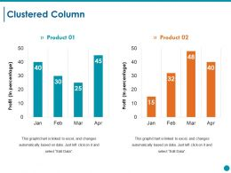 Clustered Column Ppt Styles Graphics Tutorials