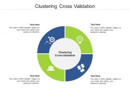 Clustering Cross Validation Ppt Powerpoint Presentation Layouts Introduction Cpb