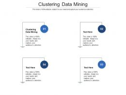 Clustering Data Mining Ppt Powerpoint Presentation Gallery Design Inspiration Cpb