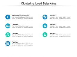 Clustering Load Balancing Ppt Powerpoint Presentation Portfolio Smartart Cpb