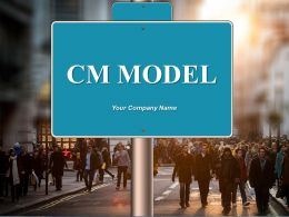 Cm Model Powerpoint Presentation Slides