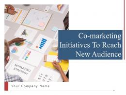 Co Marketing Initiatives To Reach New Audience Powerpoint Presentation Slides