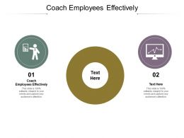 Coach Employees Effectively Ppt Powerpoint Presentation Styles Slide Portrait Cpb