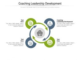 Coaching Leadership Development Ppt Powerpoint Presentation Infographic Template Graphics Pictures Cpb