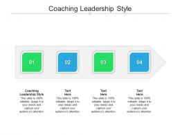 Coaching Leadership Style Ppt Powerpoint Presentation Model Microsoft Cpb