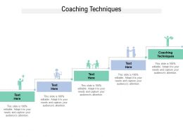 Coaching Techniques Ppt Powerpoint Presentation Ideas Deck Cpb