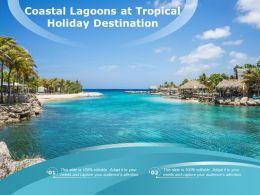 Coastal Lagoons At Tropical Holiday Destination