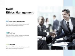 Code Ethics Management Ppt Powerpoint Presentation File Demonstration Cpb
