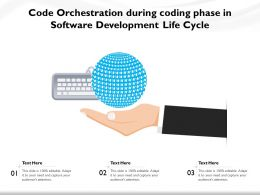 Code Orchestration During Coding Phase In Software Development Life Cycle