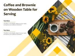 Coffee And Brownie On Wooden Table For Serving