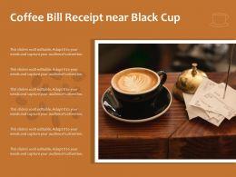 Coffee Bill Receipt Near Black Cup