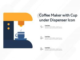 Coffee Maker With Cup Under Dispenser Icon