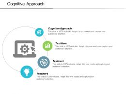 Cognitive Approach Ppt Powerpoint Presentation Ideas Slide Download Cpb