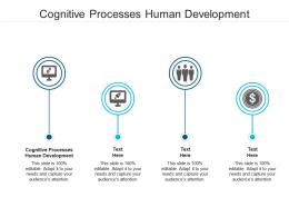 Cognitive Processes Human Development Ppt Powerpoint Presentation Model Objects Cpb