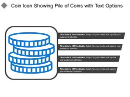 Coin Icon Showing Pile Of Coins With Text Options