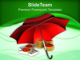 Coins And Banknotes Under Red Umbrella Protection Powerpoint Templates Ppt Themes And Graphics 0313