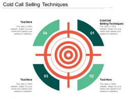 Cold Call Selling Techniques Ppt Powerpoint Presentation Gallery Graphics Cpb