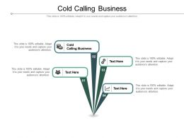 Cold Calling Business Ppt Powerpoint Presentation Portfolio Example File Cpb