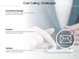 Cold Calling Challenges Ppt Powerpoint Presentation Ideas Graphics Cpb
