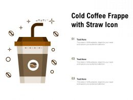 Cold Coffee Frappe With Straw Icon