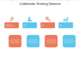 Collaborate Working Distance Ppt Powerpoint Presentation Infographics Graphics Tutorials Cpb