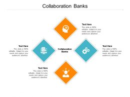 Collaboration Banks Ppt Powerpoint Presentation Slides Infographic Template Cpb