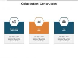 Collaboration Construction Ppt Powerpoint Presentation Infographics Microsoft Cpb