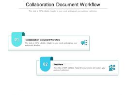 Collaboration Document Workflow Ppt Powerpoint Presentation Influencers Cpb