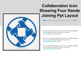 Collaboration Icon Showing Four Hands Joining Ppt Layout