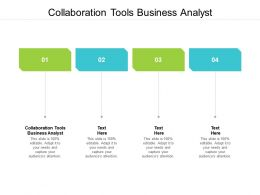 Collaboration Tools Business Analyst Ppt Powerpoint Presentation Model Objects Cpb