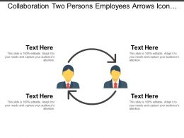 Collaboration Two Persons Employees Arrows Icon Ppt Slide
