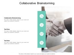 Collaborative Brainstorming Ppt Powerpoint Presentation Slides Mockup Cpb