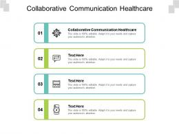 Collaborative Communication Healthcare Ppt Powerpoint Presentation Show Templates Cpb