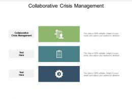 Collaborative Crisis Management Ppt Powerpoint Presentation Pictures Deck Cpb