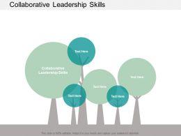 Collaborative Leadership Skills Ppt Powerpoint Presentation Professional Visuals Cpb