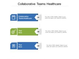 Collaborative Teams Healthcare Ppt Powerpoint Presentation Summary Graphic Images Cpb