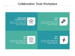 Collaborative Tools Workplace Ppt Powerpoint Presentation Icon Diagrams Cpb