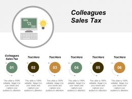 Colleagues Sales Tax Ppt Powerpoint Presentation Pictures Background Image Cpb