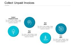 Collect Unpaid Invoices Ppt Powerpoint Presentation Outline Professional Cpb
