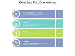 Collecting Past Due Invoices Ppt Powerpoint Presentation File Show Cpb