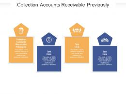 Collection Accounts Receivable Previously Ppt Powerpoint Presentation Gallery Show Cpb