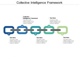 Collective Intelligence Framework Ppt Powerpoint Presentation Pictures Cpb