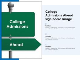 College Admissions Ahead Sign Board Image