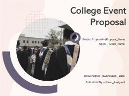 College Event Proposal Powerpoint Presentation Slides