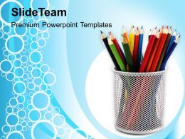 Colored Pencils In Stand PowerPoint Templates PPT Themes And Graphics 0213