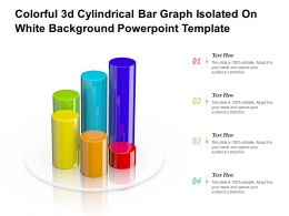 Colorful 3d Cylindrical Bar Graph Isolated On White Background Powerpoint Template
