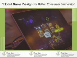 Colorful Game Design For Better Consumer Immersion