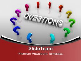 Colorful Question Marks Around The Question PowerPoint Templates PPT Themes And Graphics 0313